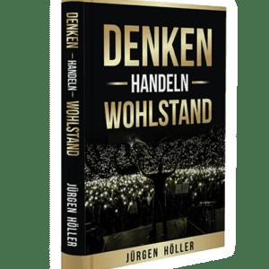 Denken Handeln Wohlstand Jürgen Höller Buch
