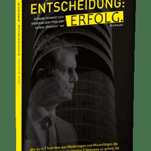 Dirk Kreuter Buch Entscheidung Erfolg
